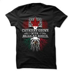Canadian grown with Mexican roots - #funny t shirts #wholesale hoodies. ORDER NOW => https://www.sunfrog.com/States/Canadian-grown-with-Mexican-roots.html?60505