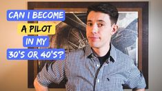 Am I Too OLD to Become a Pilot? Career Change At 30, Pilot Career, Becoming A Pilot, Pilot Training, Retirement Age, I Can, How To Become, Education, Retirement