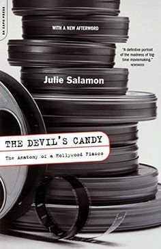 The Devil's Candy: The Anatomy Of A Hollywood Fiasco by J...
