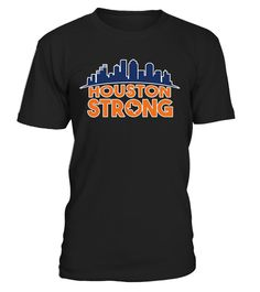 # Houston Strong Skyline T-Shirt .    Great for all Texas, Houston, Hurricane, Harvey, State, USA, US, American Flag, Support, Strong, I Love Texas, We Stand With Texas, Americans, Fellow, Affected, Weather, Wear, Hope, Stay Safe, August, Flood, Flooding, Pray, Prayers, Praying, Rebuild. Corpus Christi, Rockport, Gulf Coast, Galveston, San Antonio, Louisiana, Surrounding Areas, Disaster, Lover, Neighbor, Stay Strong, Natural, 2017, I Survived, Survive, Hoping, Thoughts, Nature, Water, Storm…