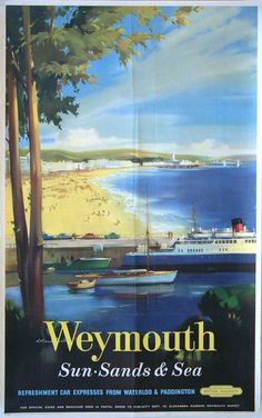 A very different view of the British town where the Olympic yachting event is currently being held. Weymouth is in Dorset in the south west of England Posters Uk, Railway Posters, Train Posters, Retro Posters, A4 Poster, Poster Prints, British Travel, British Seaside, British Isles