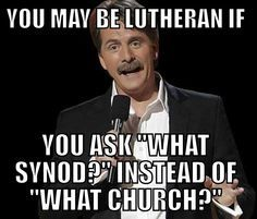 you might be a lutheran if