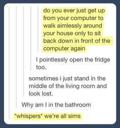 We're all sims.