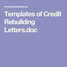 Templates of Credit Rebuilding Letters.doc