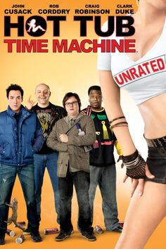 Hot Tub Time Machine (Unrated) Poster Artwork - John Cusack, Clark Duke, Craig Robinson - http://www.movie-poster-artwork-finder.com/hot-tub-time-machine-unrated-poster-artwork-john-cusack-clark-duke-craig-robinson/