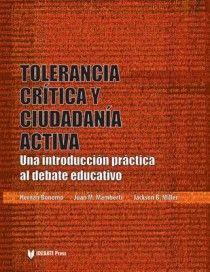 IDEBATE Press: Tolerancia Critica Y Ciudadania Activa