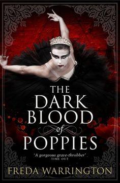 The Dark Blood of Poppies (Blood Wine, #3)