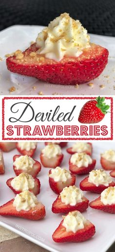 Deviled Strawberries (The BEST Party Food For A Crowd! Made with a sweet cream cheese filling! - The BEST finger food, sweet snack and party idea for a crowd! This quick, easy and fun appetizer Delicious Desserts, Yummy Food, Fun Food, Sweet Desserts, Easy Fruit Desserts, Easy Sweets, Quick Easy Desserts, Yummy Snacks, Love Food