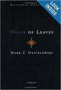 House of Leaves: Mark Z. Danielewski - I don't know if i'm brave enough to read this book.  Voted as the scariest book read by reddit.