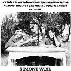 Simone Weil    Citação Being A Writer, Getting To Know, You Complete Me