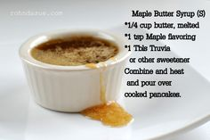 Maple Butter Syrup Use coconut oil instead for a healthy sugar-free syrup Trim Healthy Recipes, Ketogenic Recipes, Low Carb Recipes, Healthy Snacks, Snack Recipes, Ketogenic Diet, Healthy Sugar, Healthy Cooking, Free Recipes