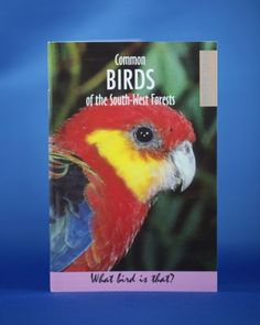 Common Birds of the South West Forests. A Bibbulmun Track bird watcher's delight. What Is A Bird, Common Birds, Forests, Track, Shop, Books, Animals, Livros, Animais