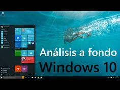 Análisis Windows 10, review en español