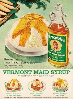 Vermont Maid Maple Syrup Vintage 1960s Print Ad~~