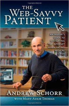 The Web-Savvy Patient: Chapter Two | Patient Empowerment Network