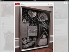 Wedding shadow box idea - I STILL HAVE MORE STUFF TO PUT IN A SHADOW BX SO THIS IS GREAT!