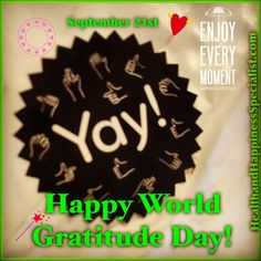 Happy World Gratitude Day! What 3 things are you grateful for today?