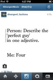Divergent - Four - Sounds about right! Divergent Four, Divergent Hunger Games, Divergent Fandom, Divergent Trilogy, Divergent Insurgent Allegiant, Divergent Quotes, Divergent Fanfiction, Tobias, The Fault In Our Stars