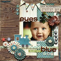 Eyes So Blue at Scrapbook.com - Terrific page layout that just enhances the spirit this little guy has in this photo. Stunning combination of products. #baby #scrapbooking