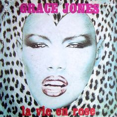 1977 - Grace Jones - La vie en rose