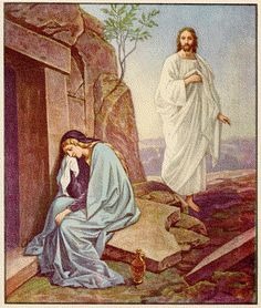 Jesus coming to comfort Mary Magdalene.