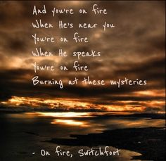On fire, Switchfoot