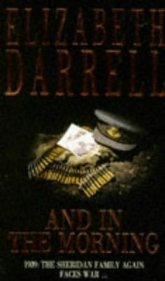 And in the Morning - Elizabeth Darrell (1986) (Second book in the Sheridan's series)