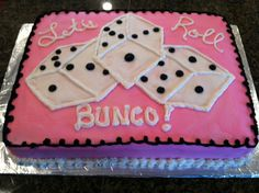 Bunco Party Cake - Made this cake for our annual PEO Bunco fundraiser, which was A LOT of fun, as usual. :0) It's devils food chocolate with cream cheese filling and buttercream frosting.