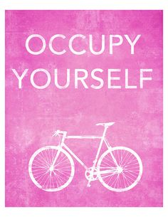 Occupy Yourself bike poster