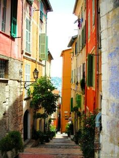 Colors of French Riviera-I: alley in Villefranche-sur-Mer    Ville Franche is one of the most beautiful places i have EVER seen!
