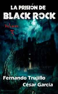 La prisión de Black Rock: volumen 3