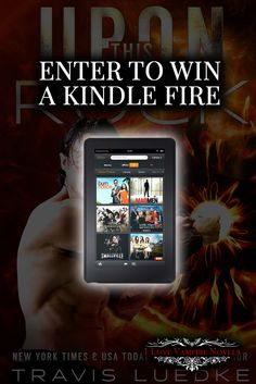 Win a Kindle Fire from NY Times & USAToday Bestselling Author Travis Luedke