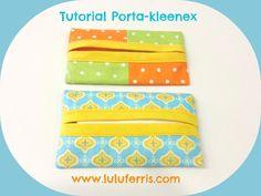 Tutorial Costura Porta-kleenex - Lulu Ferris