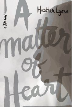 {Cover Reveal} A Matter of Truth by Heather Lyons (Fate #3)