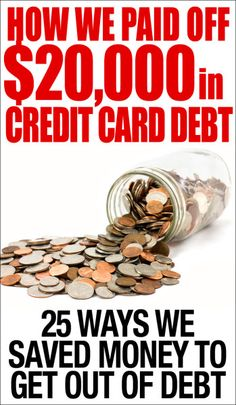 From $20,000 in credit card debt down to ZERO! 25 ways to save money and get out of debt fast using real life tips!