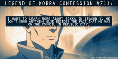 legend of korra confessions -- Sokka