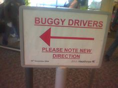 Buggy drivers.