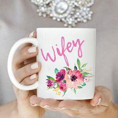 Wifey Mug Engagement Mug Wedding Mug Bride Mug Fiance Mug