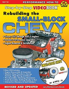 Rebuilding the Small Block Chevy Videobook 283 302 305 307 327 350 400 Automotive Engineering, Performance Cars, Any Book, Garage, Street, Racing, Car Manuals, Easy, Auto Maintenance