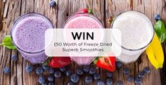 Win £50 Worth of Freeze Dried Superb Smoothies!