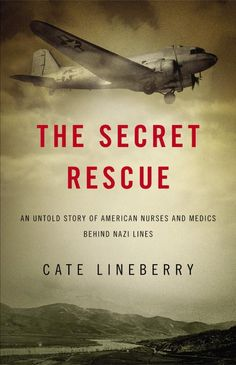 The Secret Rescue by Cate Lineberry....great book, difficult to put this one down!