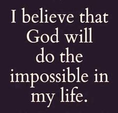 Prayer Quotes, Bible Verses Quotes, Faith Quotes, Wisdom Quotes, Quotes To Live By, Scriptures, Believe In God Quotes, Just Believe, Quotes Quotes