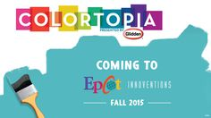 Behind the Thrills | Colortopia to open this fall at Epcot
