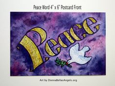 Package of ten 4 x 6 postcards featuring the painting Peace Word. The word Peace is painted in a soft golden yellow against a pink and purple background. A dove of peace holds an olive branch in its beak. The watercolor painting has a textural contrast and sparkle from a light layer of glitter.  The full color image is on the front and the back is in black and white. Sample framing shows what it would look like in a 4x6 or 5x7 with mat framing. The back of the card contains minimal…