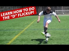 """▶ Learn The """"D"""" Soccer Football Flickup Trick 