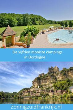 Op zoek naar een mooie #camping in #Dordogne? Wij hebben voor u de vijftien #mooiste #campings in #Dordogne op een rijtje gezet! Lees hier alles over de #mooiste #campings in #Dordogne!