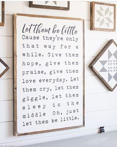 "One of these large ""let them be little signs"" and some small versions will be headed to tomorrow's restock!"