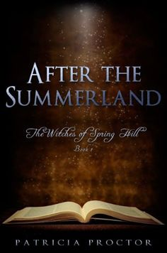 """Books Direct: """"After the Summerland: The Witches of Spring Hill Book 1"""" by Patricia Proctor - INTERVIEW and GIVEAWAY"""