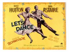 An oldie but a goodie! Lets Dance, Betty Hutton, Fred Astaire Classic Movie Posters, Classic Movies, Film Posters, Lets Dance, Fred Astaire Movies, Dance Movies, Fred And Ginger, Musical Film, Frames For Canvas Paintings