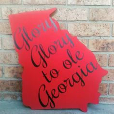 Glory Glory to ole Georgia Georgia Door Hanger